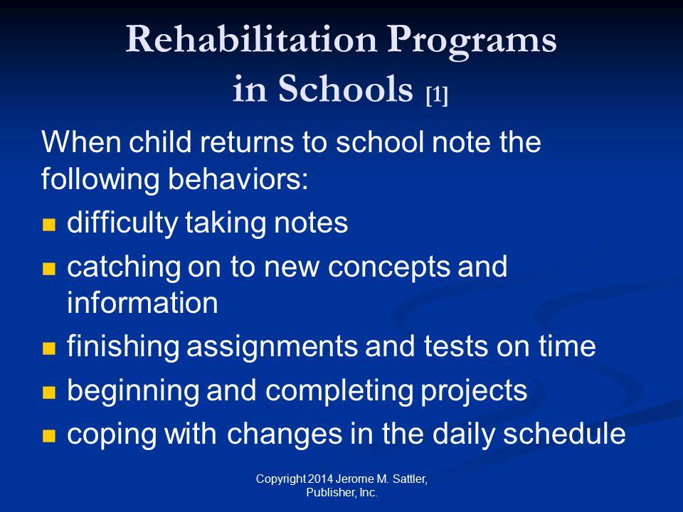 Rehabilitation Programs in Schools [1]